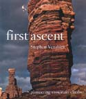 First Ascent: Pioneering Mountain Climbs: Venables, Stephen