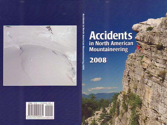 Accidents in North American Mountaineering 2008: American Alpine Club (AAC)