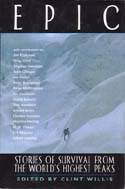 Epic: Stories of Survival from the World's Highest Peaks: Willis, Clint