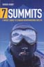 7 Summits: A Nurse's Quest to Conquer Mountaineering and Life: Hickey, Patrick