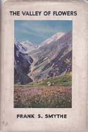 The Valley of Flowers: Smythe, Frank S.