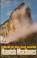 Climb to the Lost World: MacInnes, Hamish