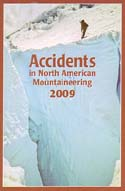 Accidents in North American Mountaineering 2009: American Alpine Club (AAC)