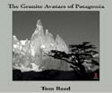 The Granite Avatars of Patagonia Poster: Reed, Tom