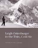 Leigh Ortenburger in the Thin, Cold Air: Ortenburger, Leigh