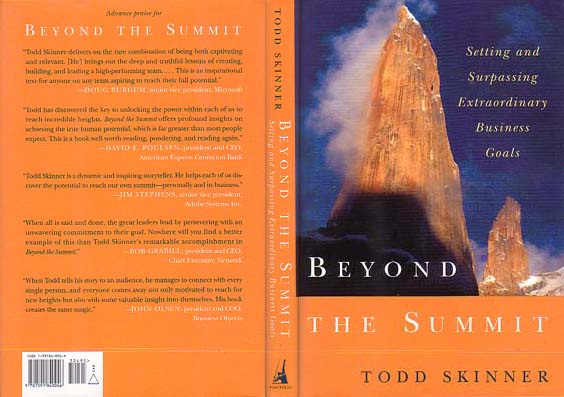 Beyond the Summit: Setting and Surpassing Extraordinary Business Goals: Skinner, Todd