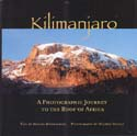 Kilimanjaro: A Photographic Journey to the Roof of Africa: Moushabeck, Michel