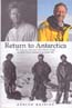 Return to Antarctica: The Amazing Adventure of Sir Charles Wright on Robert Scott's Journey to the South Pole: Raeside, Adrian