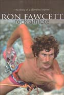 Ron Fawcett: Rock Athlete: Fawcett, Ron w/ Ed Douglas