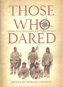 Those Who Dared: Stories from the Golden Age of Exploration: Nelsson, Richard, ed.