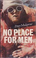 No Place for Men: Mulgrew, Peter
