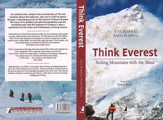 Think Everest: Scaling Mountains with the Mind: Karwal, Atul & Anita