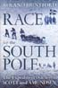 Race for the South Pole: The Expedition Diaries of Scott and Amundsen: Huntford, Roland