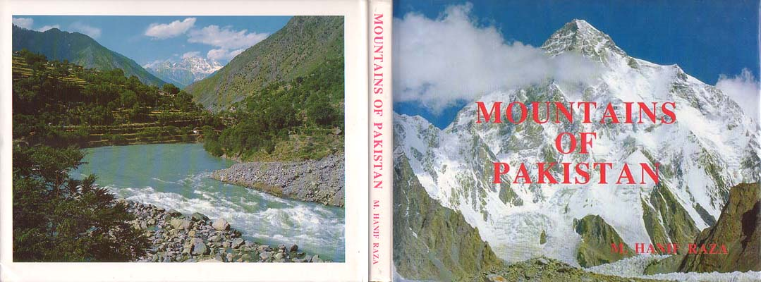 Mountains of Pakistan: Raza, M. Hanif