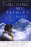 Touching My Father's Soul: A Sherpa's Journey to the Top of Everest: Norgay, Jamling Tenzing