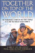 Together on Top of the World: The Remarkable Story of the First Couple to Climb the Fabled Seven Summits: Ershler, Phil & Susan