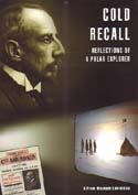 Cold Recall: Reflections of a Polar Explorer: Klover, Geir O., ed.