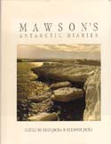 Mawson's Antarctic Diaries: Jacka, Fred & Eleanor, eds.