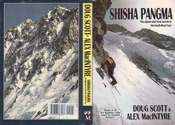 Shisha Pangma: The Alpine-style First-ascent of the South-West Face: Scott, Doug & Alex MacIntyre