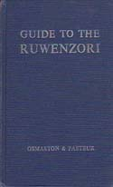 Guide to the Ruwenzori: The Mountains of the Moon: Osmaston, H. A. & D. Pasteur