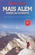 Mais Além: Depois do Evereste [Going Further: After Everest]: Garcia, João