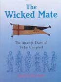 The Wicked Mate: The Antarctic Diary of Victor Campbell: Campbell, Victor