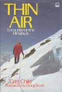 Thin Air: Encounters in the Himalaya: Child, Greg