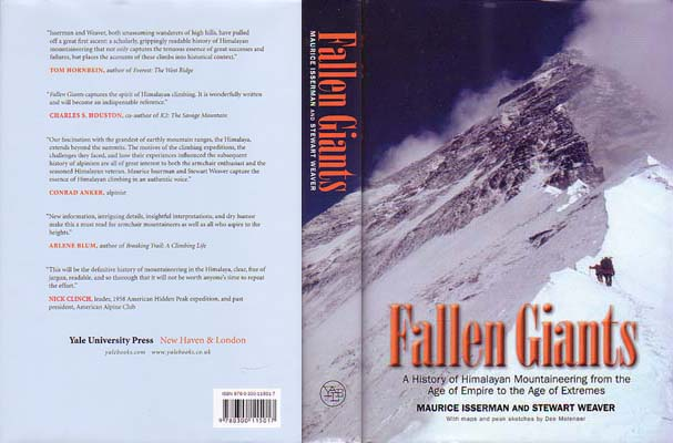 Fallen Giants: A History of Himalayan Mountaineering from the Age of Empire to the Age of Extremes: Isserman, Maurice & Stewart Weaver