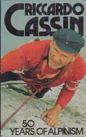 50 Years of Alpinism: Cassin, Riccardo