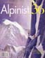Alpinist #36 Autumn 2011: Alpinist Magazine