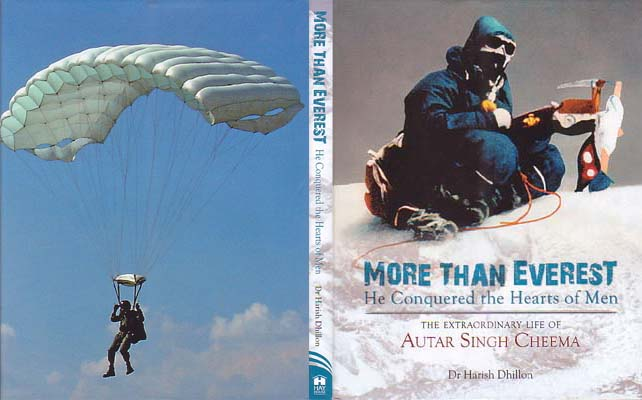 More than Everest: He Conquered the Hearts of Men - The Extraordinary Life of Autar Singh Cheema: Dhillon, Dr. Harish