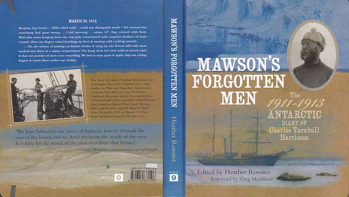 Mawson's Forgotten Men: The 1911-1913 Antarctic Diary of Charles Turnbull Harrisson: Rossiter, Heather, ed.