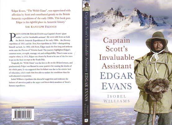 Captain Scott's Invaluable Assistant: Edgar Evans: Williams, Isobel
