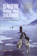 Snow, Sleds and Silence: The Story of the Nordkapp Expedition: Cant, Rona