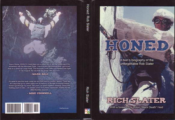 Honed: A Twin's Biography of the Unforgettable Rob Slater: Slater, Rich