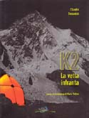 K2: La Vetta Infranta [K2: The Shattered Peak]: Tessarolo, Claudio