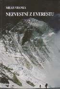 Nezvestní z Everestu: Príbeh štvorice slovenských horolezcov, ktorá zmizla na najvyššej hore sveta [Missing on Everest: The Story of Four Slovak Climbers who Disappeared on the Highest Mountain of the World]: Vranka, Milan