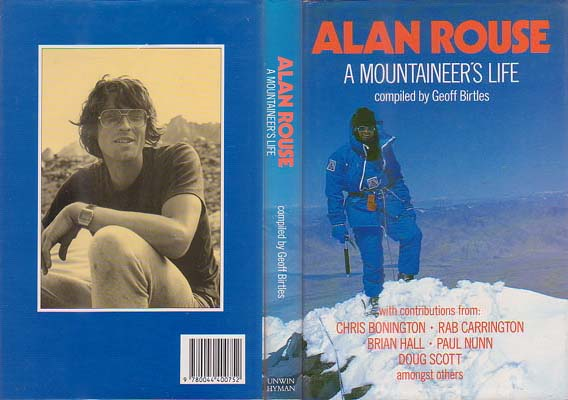 Alan Rouse: A Mountaineers Life: Birtles, Geoff, et al.