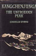 Kangchenjunga: The Untrodden Peak with Kangchenjunga Climbed. 50th anniversary program: Evans, Charles