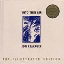 Into Thin Air: The Illustrated Edition: Krakauer, Jon
