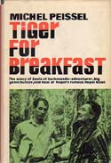 Tiger for Breakfast: The Story of Boris of Kathmandu: Peissel, Michel