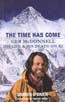 The Time Has Come: Ger McDonnell - His Life & His Death on K2: O'Brien, Damien