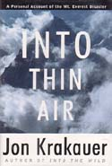 Into Thin Air: A Personal Account of the Mt. Everest Disaster: Krakauer, Jon