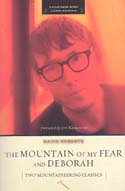 The Mountain of My Fear and Deborah: A Wilderness Narrative: Roberts, David