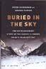 Buried in the Sky: The Extraordinary Story of the Sherpa Climbers on K2's Deadliest Day: Zuckerman, Peter & Amanda Padoan