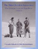 The Third Reich in Antarctica: The German Antarctic Expedition 1938-39: Lüdecke, Cornelia & Colin Summerhayes