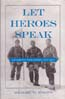 Let Heroes Speak: Antarctic Explorers, 1772-1922: Rosove, Michael