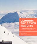 Climbing the Seven Summits: A Comprehensive Guide to the Continents' Highest Peaks: Hamill, Mike