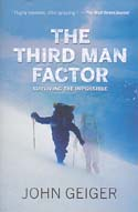 The Third Man Factor: Surviving the Impossible: Geiger, John