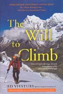 The Will to Climb: Obsesssion and Commitment and the Quest to Climb Annapurna - the World's Deadliest Peak: Viesturs, Ed w/ David Roberts